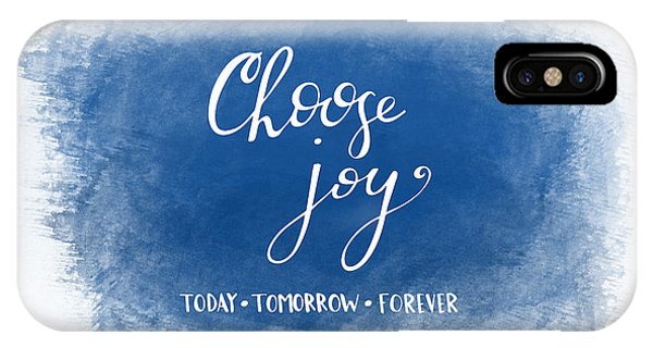 Inspirational iPhone Case - Choose Joy by Nancy Ingersoll
