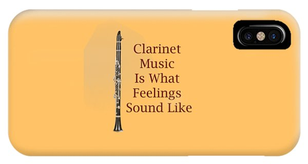 Clarinet Is What Feelings Sound Like 5574.02 IPhone Case