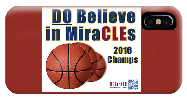 Cleveland Basketball 2016 Champs Believe In Miracles IPhone Case