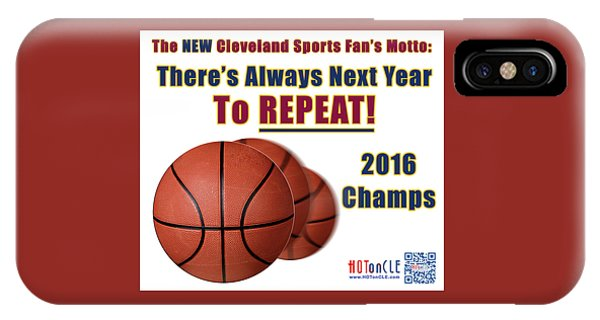Cleveland Basketball 2016 Champs New Motto IPhone Case
