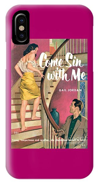 Come Sin With Me IPhone Case