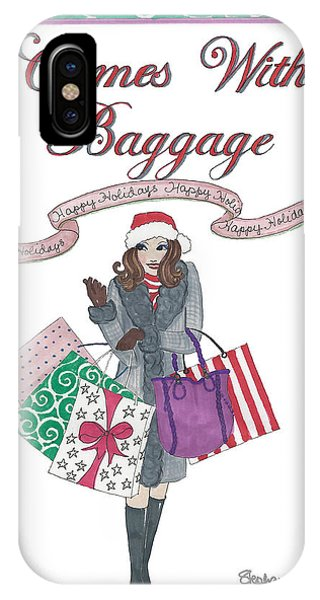 Comes With Baggage - Holiday IPhone Case