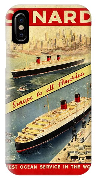 Cunard - Europe To All America - Vintage Poster Vintagelized IPhone Case
