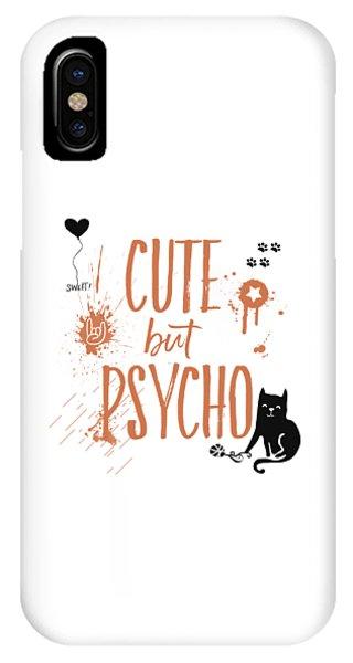 Cat iPhone Case - Cute But Psycho Cat by Melanie Viola