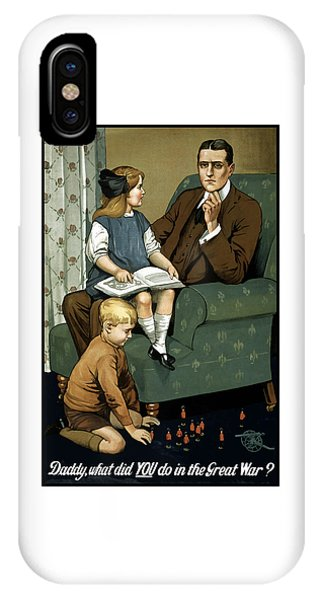 Daddy What Did You Do In The Great War IPhone Case