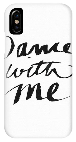 Calligraphy iPhone Case - Dance With Me- Art By Linda Woods by Linda Woods