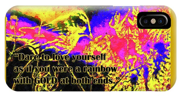 IPhone Case featuring the digital art Dare To Love Yourself Rainbow Poster 3rd Edition by Aberjhani