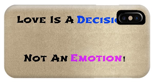 Decision Or Emotion IPhone Case