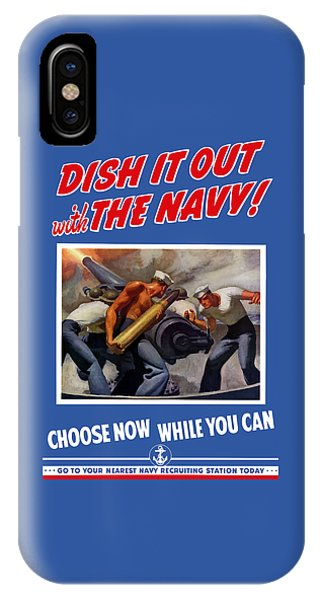 World War Two iPhone Case - Dish It Out With The Navy by War Is Hell Store