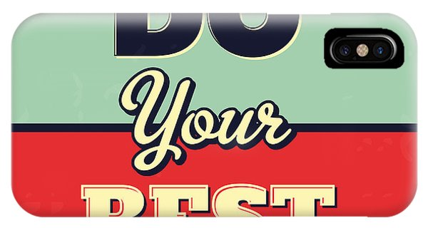 Inspirational iPhone Case - Do Your Best by Naxart Studio