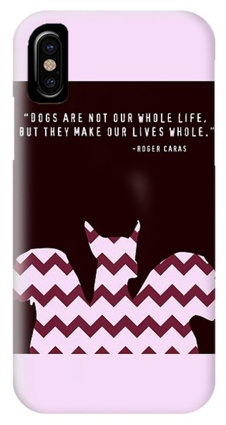 Dogs Make Our Lives Whole V2 IPhone Case