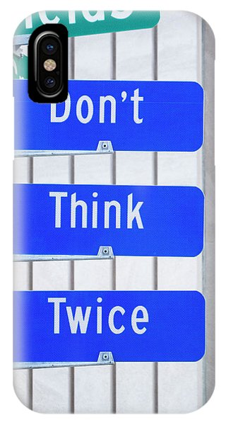 Don't Think Twice IPhone Case
