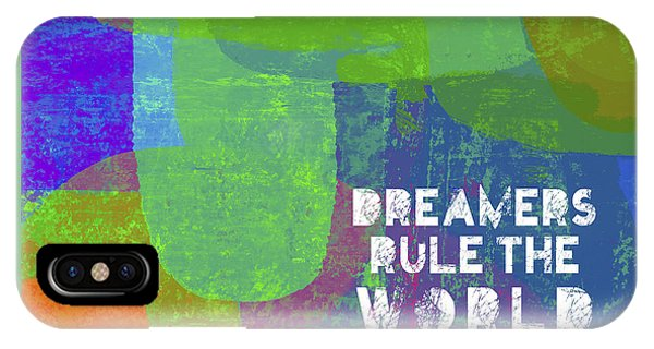 Dreamers Rule IPhone Case