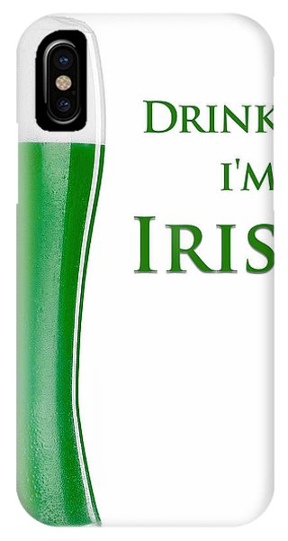 IPhone Case featuring the digital art Drink Me I'm Irish by ISAW Company