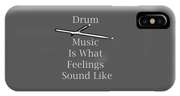 Drum Is What Feelings Sound Like 5579.02 IPhone Case