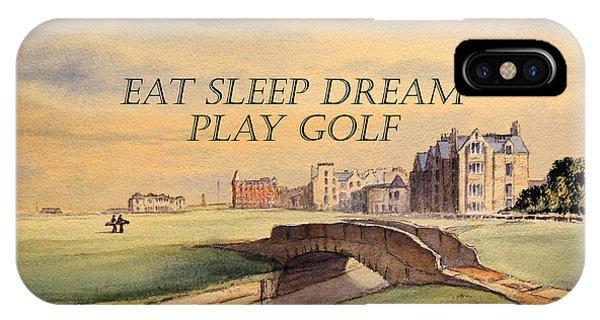 Eat Sleep Dream Play Golf IPhone Case