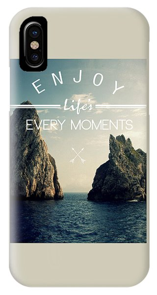 Enjoy Life Every Momens IPhone Case
