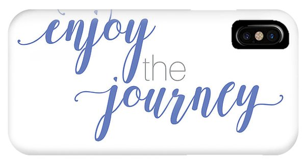 Enjoy The Journey IPhone Case