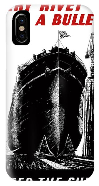 Ship iPhone Case - Every Rivet A Bullet - Speed The Ships by War Is Hell Store
