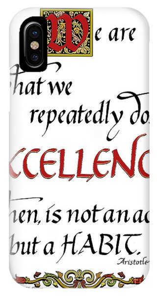 Excellence IPhone Case