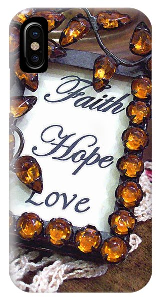 IPhone Case featuring the photograph Faith Hope Love  by Kate Word