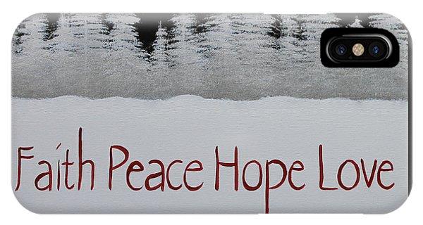 Faith, Peace, Hope, Love IPhone Case