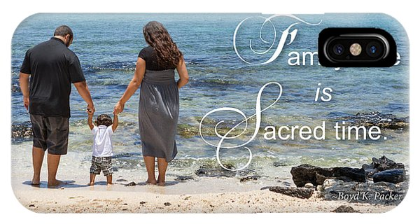 Family Time Is Sacred Time IPhone Case