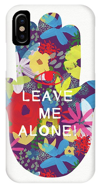 Spirituality iPhone Case - Floral Leave Me Alone Hamsa-art By Linda Woods by Linda Woods