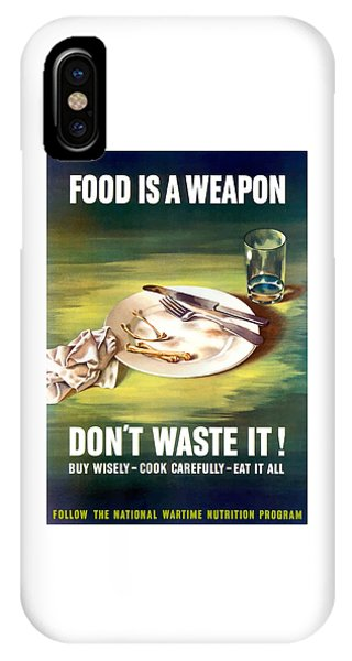 World War Two iPhone Case - Food Is A Weapon -- Ww2 Propaganda by War Is Hell Store