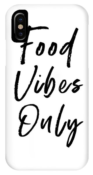 Dinner iPhone Case - Food Vibes Only White- Art By Linda Woods by Linda Woods