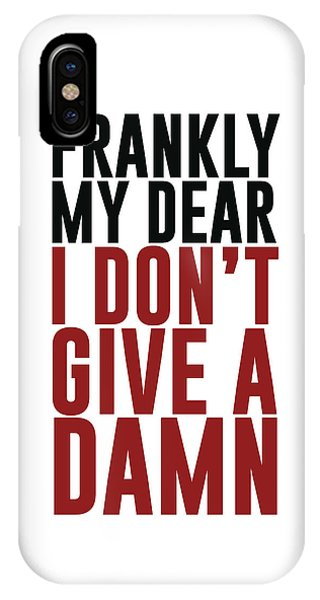 Frankly My Dear, I Don't Give A Damn - Minimalist Print - Typography - Quote Poster IPhone Case