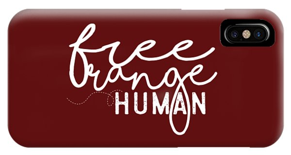 Free Range Human IPhone Case