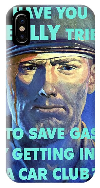 Conservation iPhone Case - Gas Conservation Ww2 Poster by War Is Hell Store