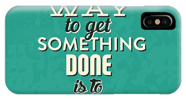 Achievement iPhone Case - Get Something Done by Naxart Studio