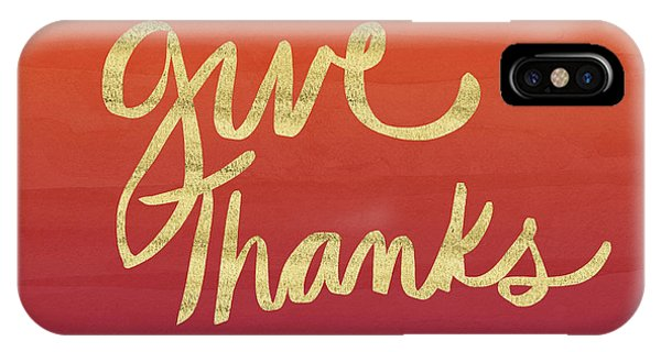 Typography iPhone Case - Give Thanks Orange Ombre- Art By Linda Woods by Linda Woods