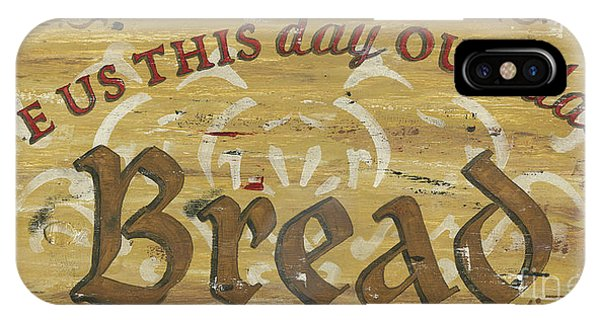 Agriculture iPhone Case - Give Us This Day Our Daily Bread by Debbie DeWitt