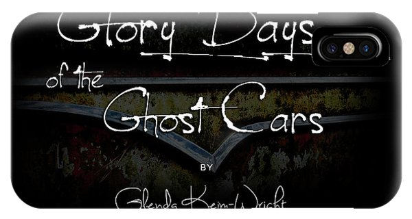 Glory Days Of The Ghost Cars IPhone Case
