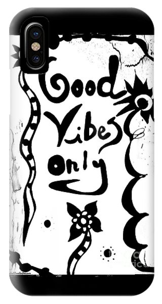 IPhone Case featuring the drawing Good Vibes Only by Rachel Maynard