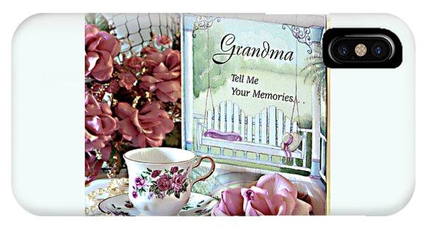 Grandma Tell Me Your Memories... IPhone Case