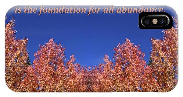 Gratitude Is The Foundation For Abundance IPhone Case