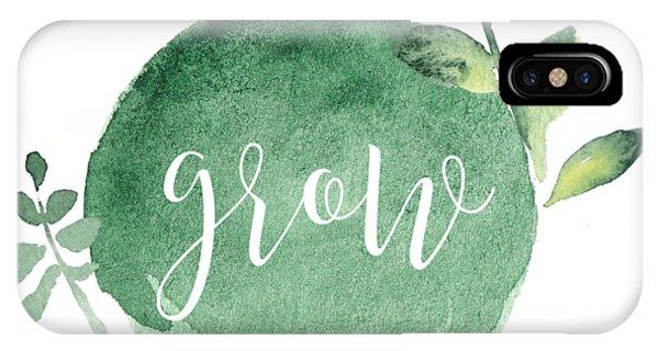 Gardens iPhone Case - Grow by Nancy Ingersoll
