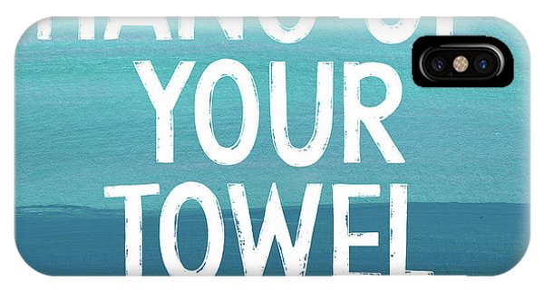 Sky iPhone Case - Hang Up Your Towel- Beach Art By Linda Woods by Linda Woods