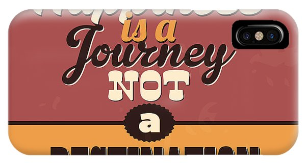 Destiny iPhone Case - Happiness Is A Journey Not A Destination by Naxart Studio