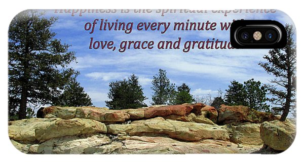 Happiness Is Living Every Minute With Gratitude IPhone Case