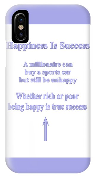 Happiness Is Success IPhone Case