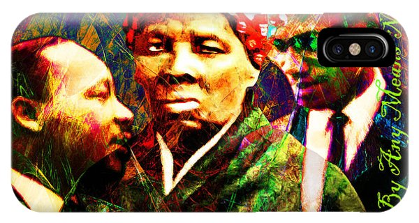Harriet Tubman Martin Luther King Jr Malcolm X 20160421 Text IPhone Case