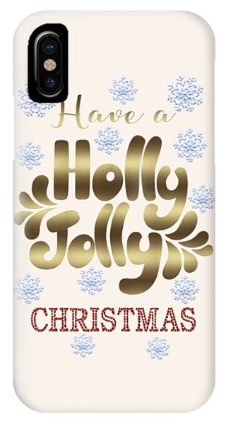 IPhone Case featuring the digital art Have A Holly Jolly Christmas Typography by Georgeta Blanaru