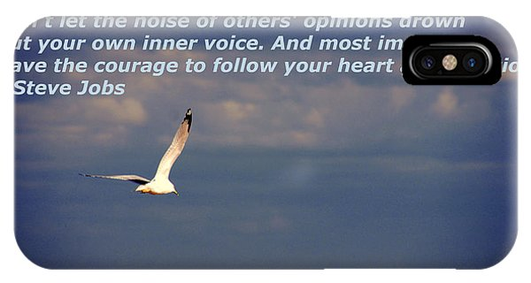 Have The Courage To Follow Your Heart IPhone Case