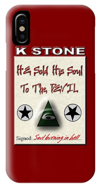 iPhone Case - He Sold His Soul To The Devil by K STONE UK Music Producer