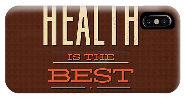 Fun iPhone Case - Health Is Wealth by Naxart Studio